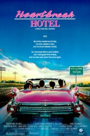 Heartbreak Hotel (1988) HD