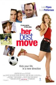 Her Best Move (2008) HD