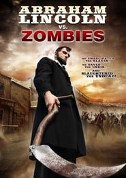 Abraham Lincoln vs. Zombies (2012) HD