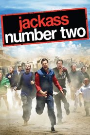Jackass Number Two 2006