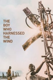 The Boy Who Harnessed the Wind 2019