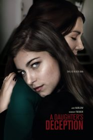 A Daughters Deception 2019