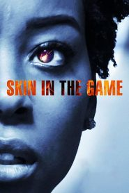 Skin in the Game 2019
